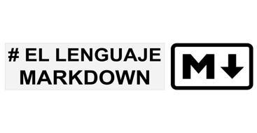 Guia de que es y como utilizar markdown, usa la sintaxis de markdown para mejorar tu documentacion