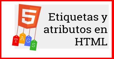 Curso aprende y descubre como utilizar las etiquetas y sus atributos en HTML