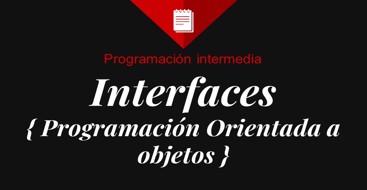 Aprende en detalle qué es una interfaz en programación orientada a objetos