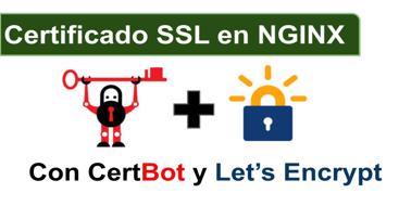 Guia de como instalar un certificado SSL el servidor web nginx de manera sencilla y gratuita.