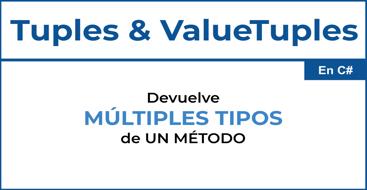 Aprende a devolver múltiples tipos de un método sin utilizar un objeto utilizando la tupla.
