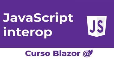 Ejecuta funciones en JavaScript desde blazor y métodos blazor desde JavaScript.