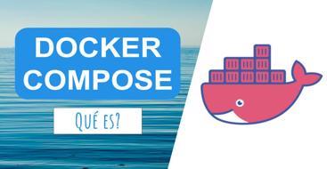introducción a docker compose, la tecnología que nos permite ejecutar montar varios contenedores de una forma muy sencilla.