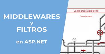 En este post vamos a ver la diferencia, que son, como funcionan y cómo implementar middlewares y filtros en .net