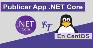 Guia de instalación de net core dentro de linux, el cual nos permitirá ejecutar aplicaciones escritas en .Net.