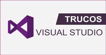 Diferentes trucos o técnicas que nos ayudarán a la hora de programar utilizando visual studio